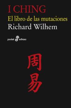 I Ching. El libro de las...