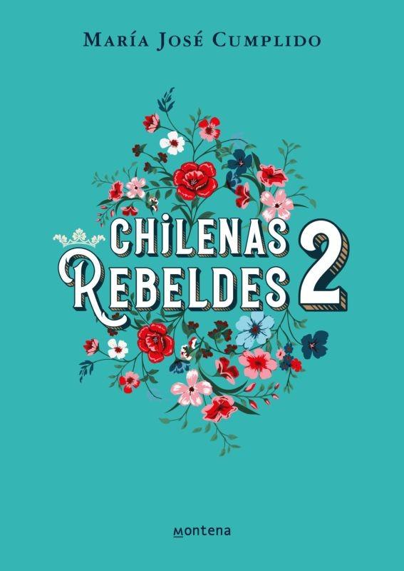 CHILENAS REBELDES 2