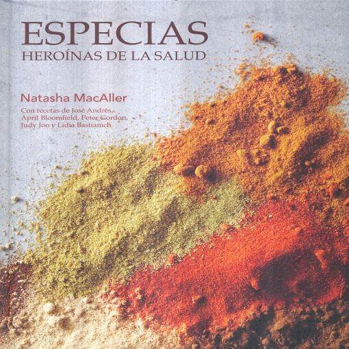 ESPECIAS, HEROINAS DE LA SALUD