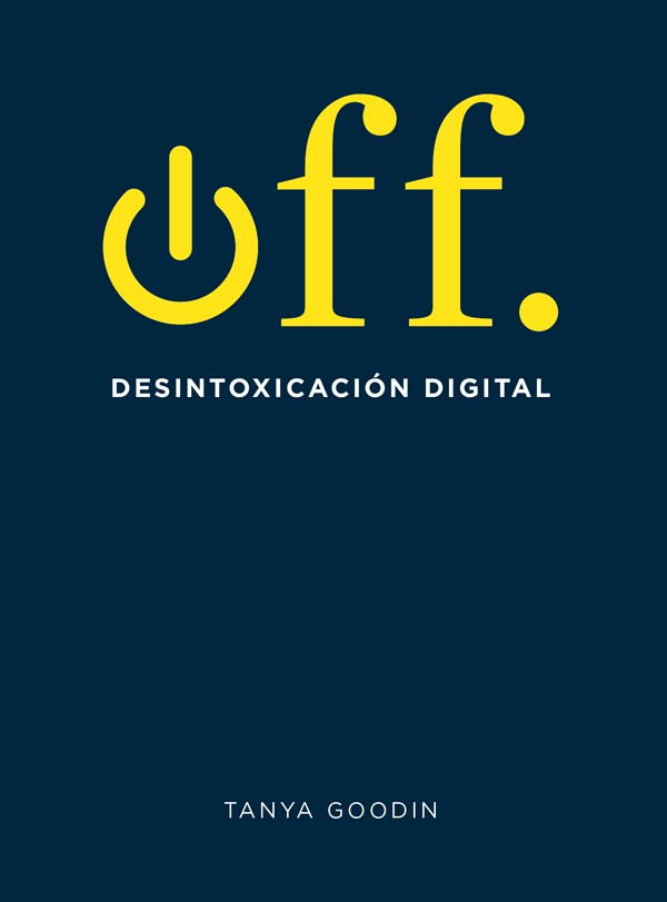 OFF. DESINTOXICACION DIGITAL
