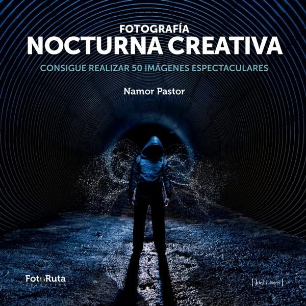 FOTOGRAFiA NOCTURNA CREATIVA