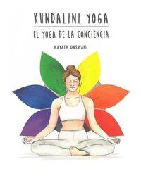 Kundalini Yoga. El yoga de...