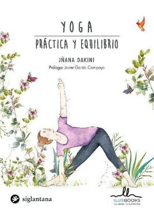 Yoga. Práctica y equilibrio