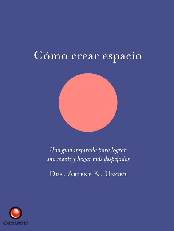 Cómo crear espacio: Una...