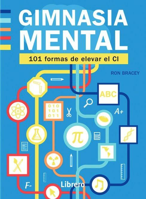 Gimnasia Mental. 101 formas...