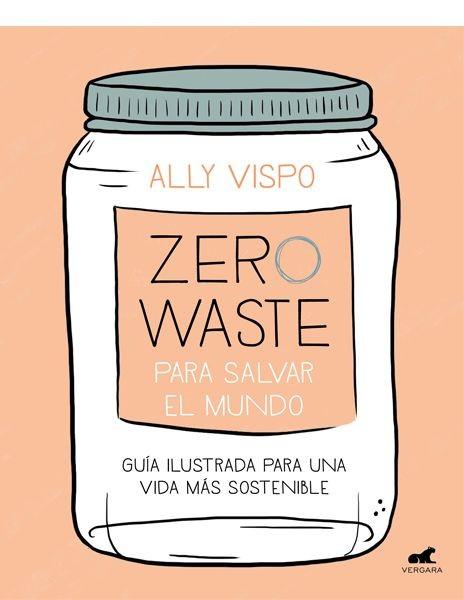 Zero waste para salvar el...