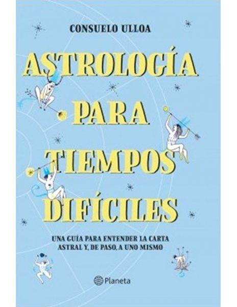 Astrología para tiempos...