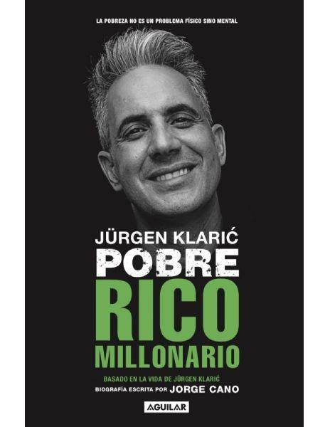 Jurge Klaric: Pobre rico...