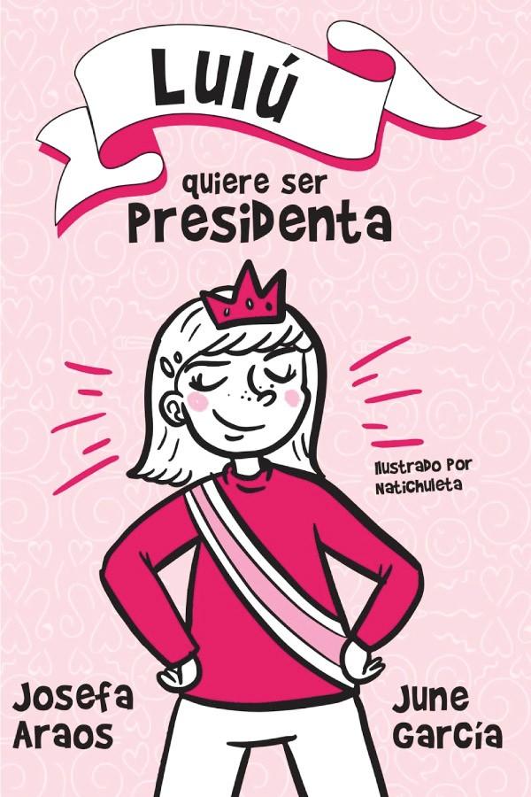 Luluquiereserpresidenta