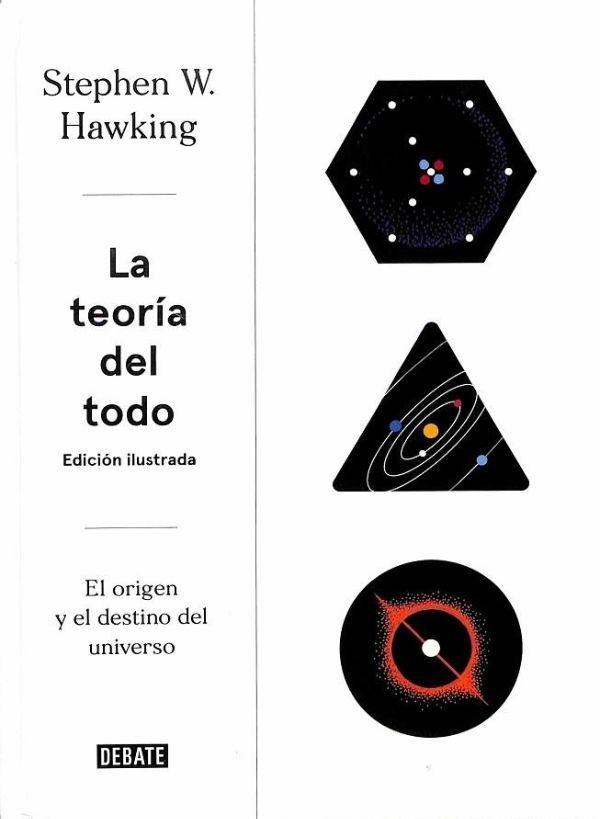 La teoría del todo. Edición...