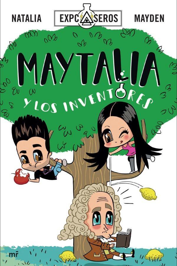 Maytalia y los inventores