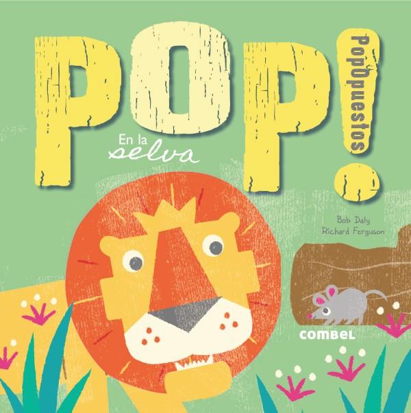 Pop! en la selva