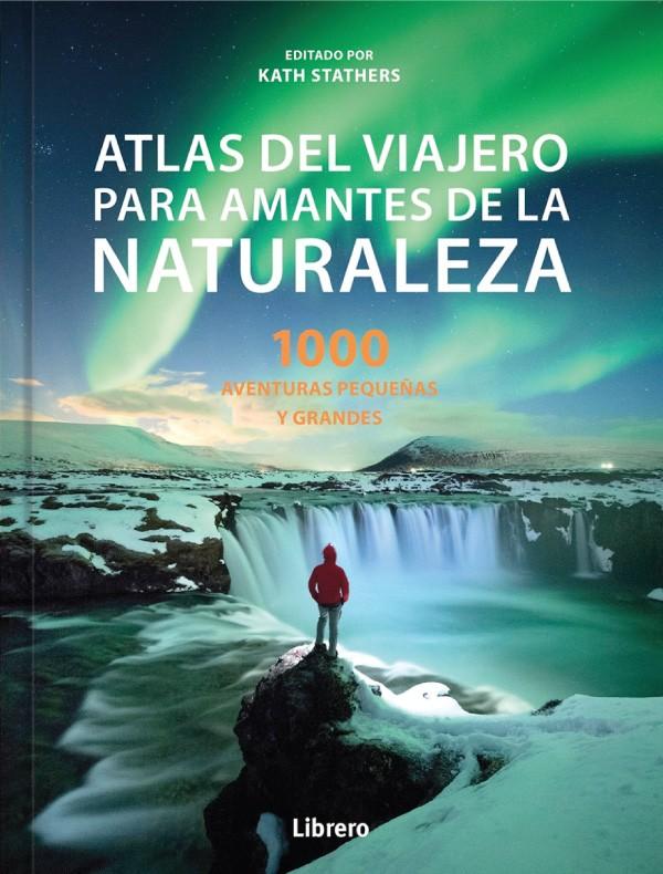 Atlas del viajero para...