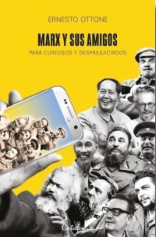 Marx y sus amigos. Para...