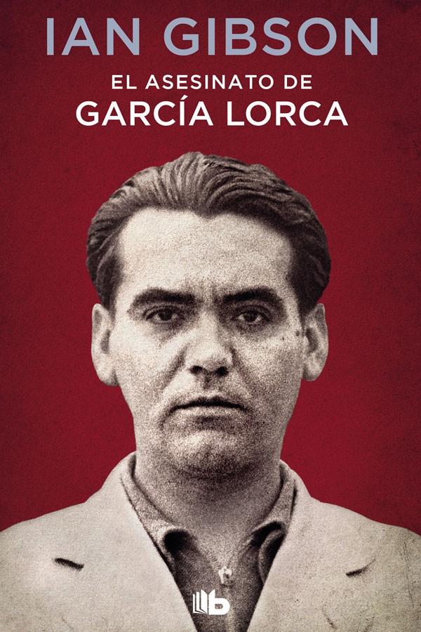 El asesinatodeGarcía Lorca