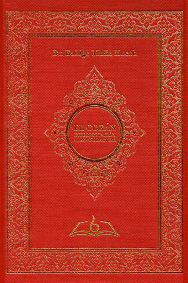 El Corán. Interpretación al...