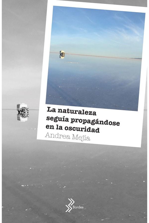 La naturaleza seguía...
