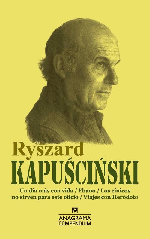 Ryczard Kapuscinski compendium