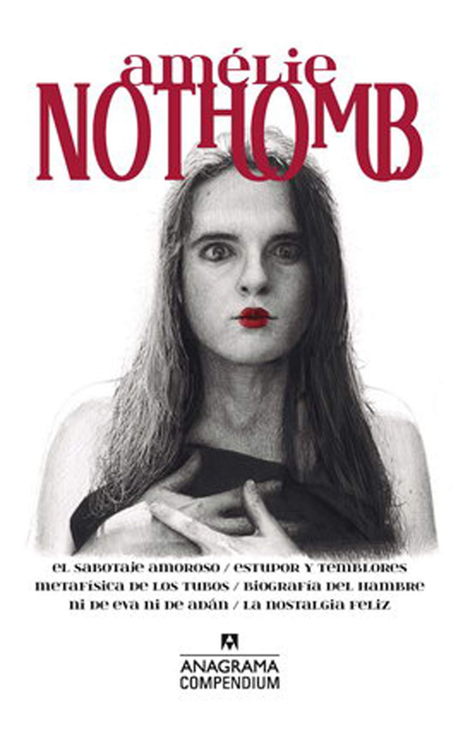 Amelie Nothomb compendium