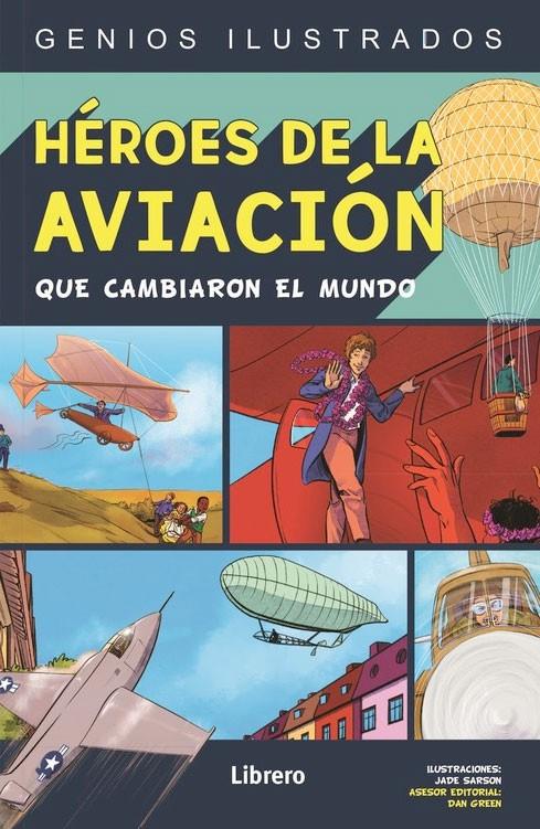 Héroes de la aviación que...