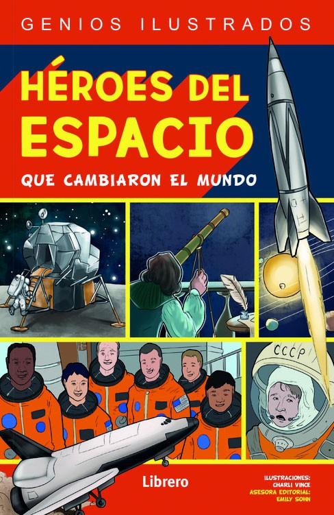 Héroes del espacio que...
