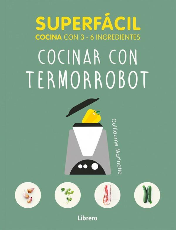 Cocinar con termorrobot