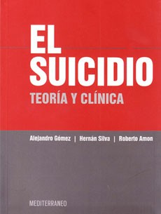 El suicidio. Teoría y clínica