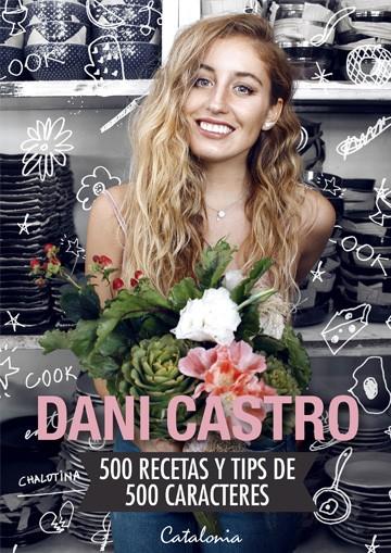 Dani Castro 500 Recetas Y...