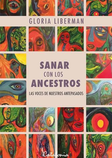 Sanar Con Los Ancestros