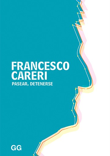 Francesco Careri. Pasear,...