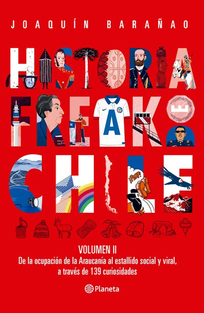 Historia freak de Chile ·...