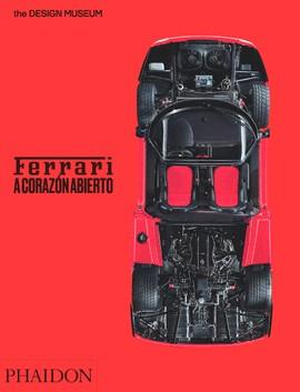 Ferrari. A corazón abierto