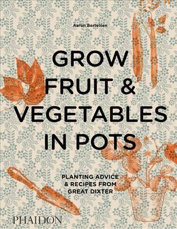 Grow fruit & vegetables in...