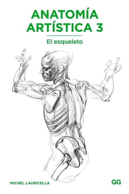 Anatomía artistica 3. El...