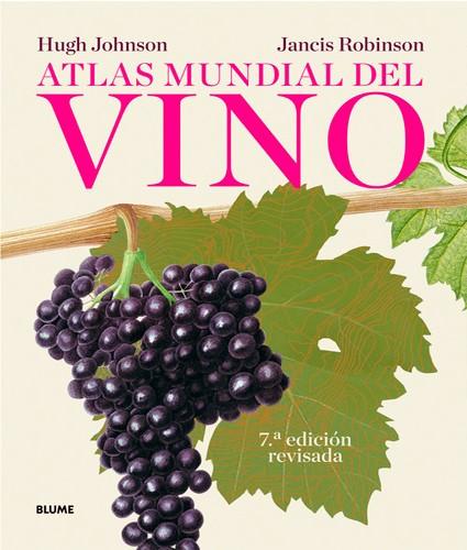 Atlas Mundial del Vino. 7°...