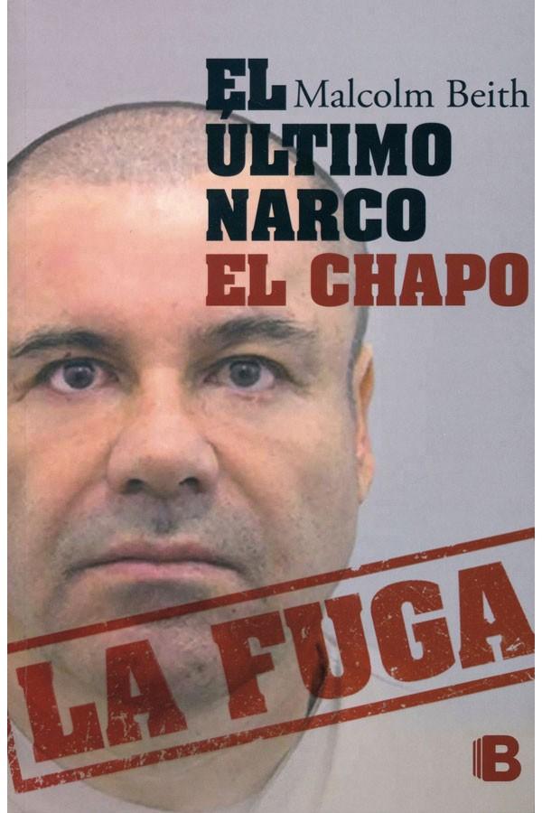 El último narco. El Chapo
