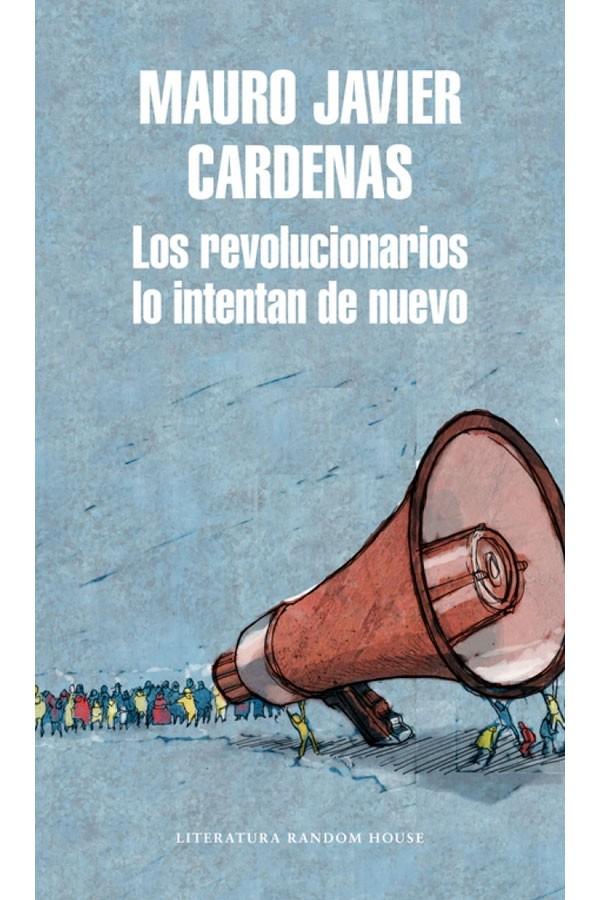 Los revolucionarios lo...