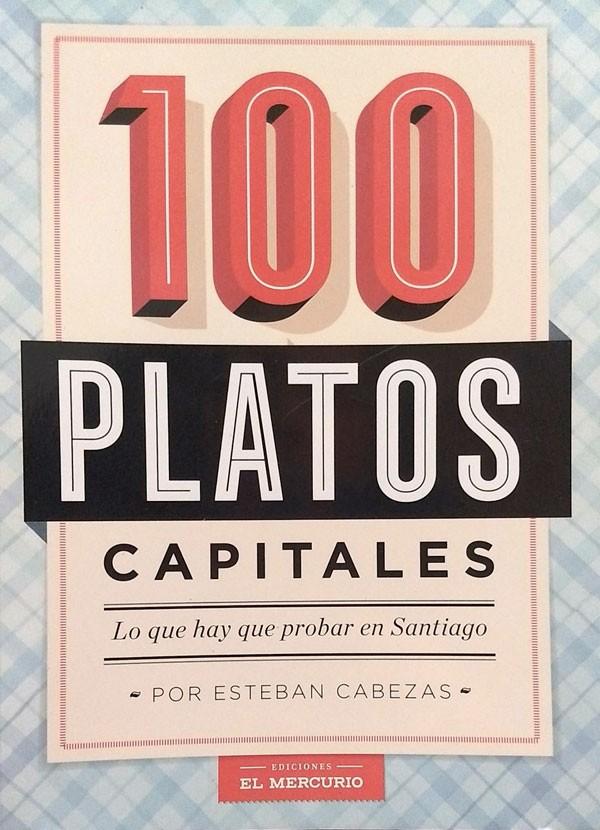 100 platos capitales. Lo...