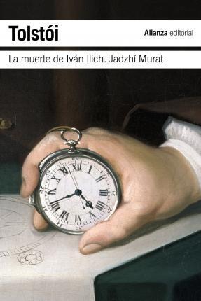 La muerte de Ivan Ilich:...