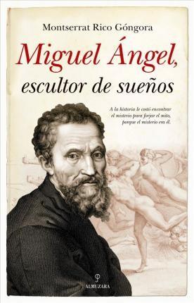 Miguel ángel escultor de...