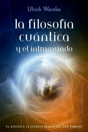 Filosofía cuántica y el...