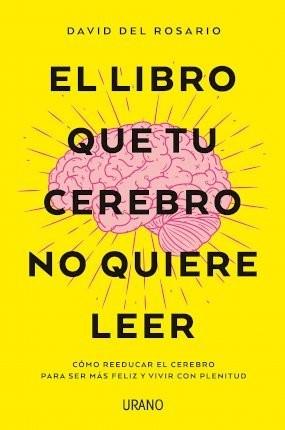 El libro que tu cerebro no...