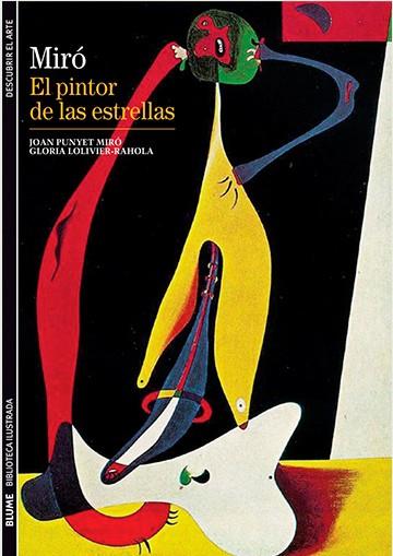 Miró. El Pintor De Las...