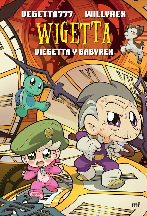 Wigetta · Viegetta y Babyrex
