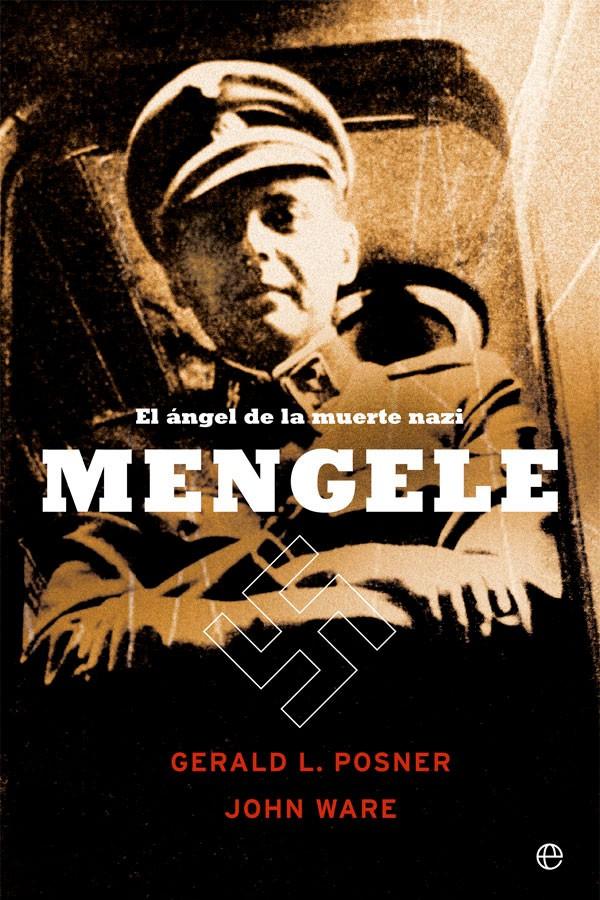 Mengele. El ángel de la...