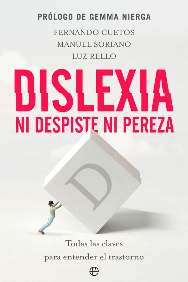 Dislexia. ni despiste, ni...