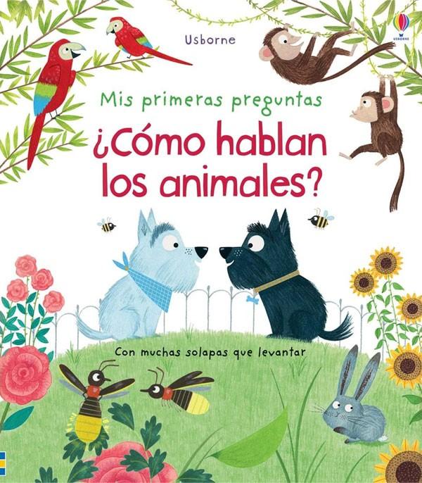 ¿Cómo hablan los animales?