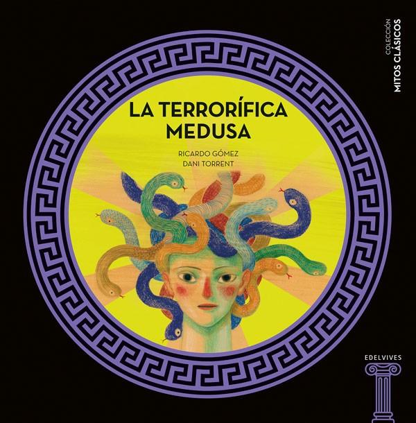 La terrorífica Medusa