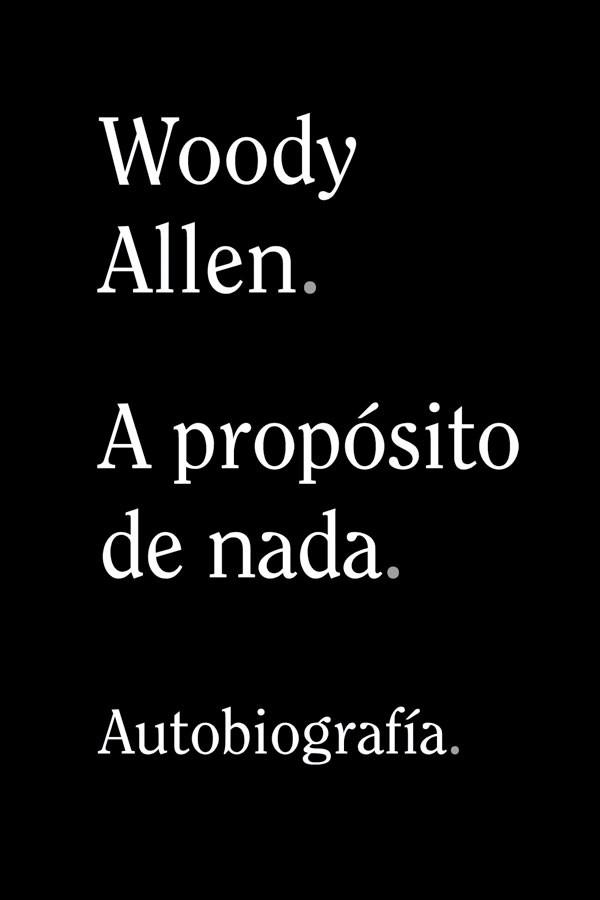 Woody Allen a propósito de...