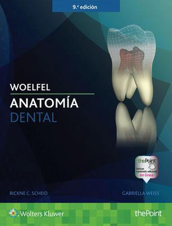 Woelfel. Anatomía dental 9ª...